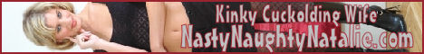 Kinky Cuckolding Wife - NastyNaughtyNatalie.com!